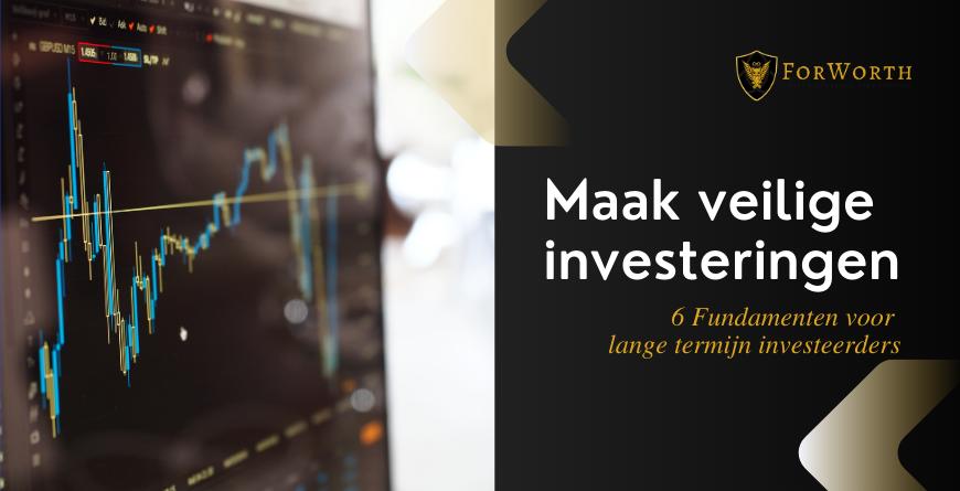 Maak veilige investeringen